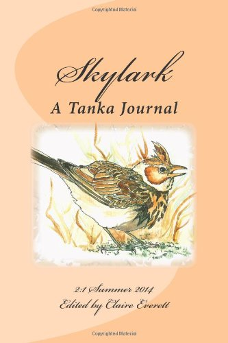 Skylark: A Tanka Journal: Volume 3