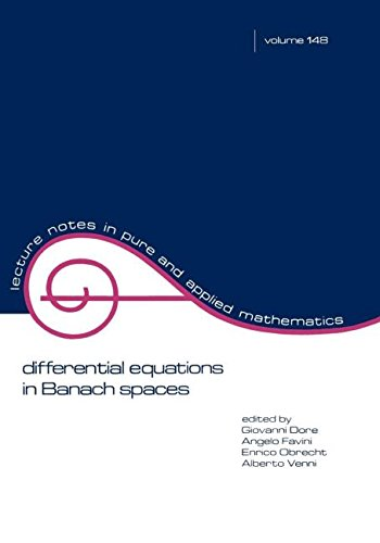 Differential Equations in Banach Spaces (Lecture Notes in Pure and Applied Mathematics)
