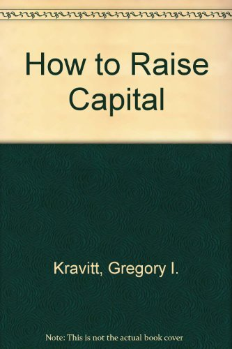 How to Raise Capital -Kravitt
