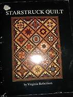 starstruck quilt by Virginia Robertson