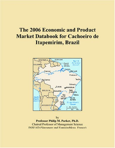 The 2006 Economic and Product Market Databook for Cachoeiro de Itapemirim, Brazil