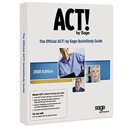 The Official ACT! by Sage 2008 QuickStudy Guide