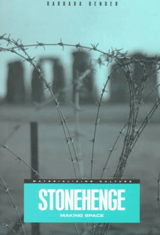 Stonehenge: Making Space (Materializing Culture) (Making Of The British Landscape compare prices)