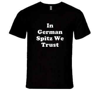 Amazon.com: German Spitz In Dog We Trust Dogs T Shirt: Clothing