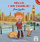 Hello, I am Charlie ! from London (livre-CD)