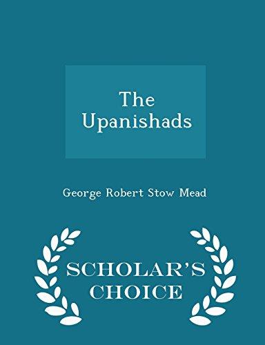 The Upanishads - Scholar's Choice Edition
