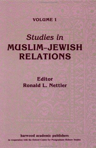 Studies in Muslim-Jewish Relations