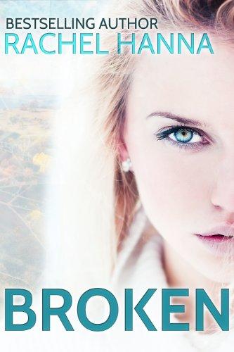Broken by Rachel Hanna
