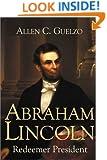 Abraham Lincoln: Redeemer President