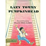 Lazy Tommy Pumpkinhead (0060217502) by Du Bois, William Pene