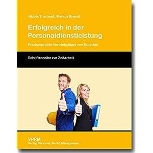Erfolgreich in der Personaldienstleistung: Praxiserprobte Vertriebstipps von Experten