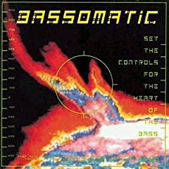 Cover Album of Bassomatic - Set The Controls For The Heart Of The Bass
