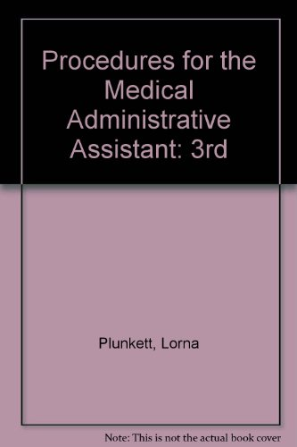 Procedures for the Medical Administrative Assistant