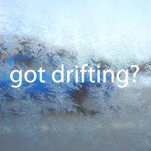 Got Drifting? White Decal Car Laptop Window Vinyl White Sticker