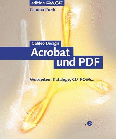 Acrobat 4.0 und PDF 1.3: Webseiten, Kataloge, CD-ROMs