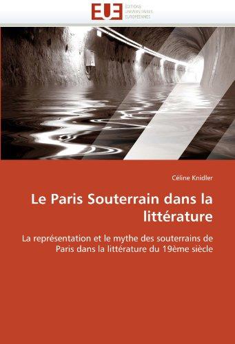 Le Paris Souterrain dans la littérature
