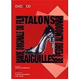 echange, troc B.O.F. - Talons Aiguilles (Bof) (CD + DVD)