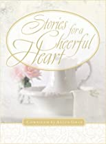 Stories for a Cheerful Heart (Stories For the Heart)