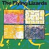 Flying Lizards The Flying Lizards