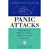 Panic Attacks: What they are, why the happen, and what you can do about them: What They Are, Why They Happen and What You Can Do About Themby Christine Ingham