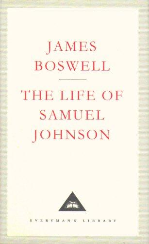 The Life Of Samuel Johnson (Everyman's Library Classics)