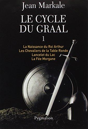 Histoire de la france secrete tome 1 montsegur et l - Le cycle arthurien et les chevaliers de la table ronde ...
