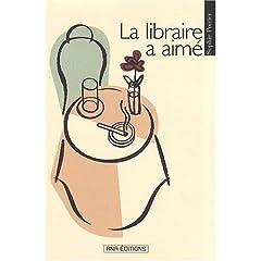 La libraire a aimé - Sophie Poirier