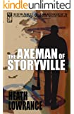 The Axeman of Storyville (Cash Laramie & Gideon Miles Series Book 7)