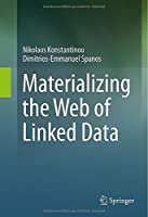 Materializing the Web of Linked Data Front Cover