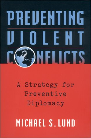 Preventing Violent Conflicts: A Strategy for Preventive...