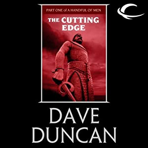 The Cutting Edge: Part One of A Handful of Men | [Dave Duncan]