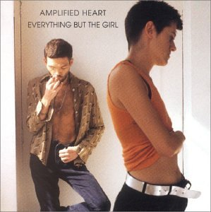 Everything But The Girl - Amplified Heart-New Version - Zortam Music