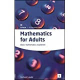 Mathematics for Adults: Basic Mathematics Explained (In-Focus - a Studymates Series)by Graham Lawler