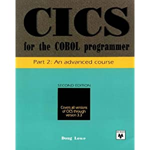 CICS for the Cobol Programmer: An Advanced Course Pt. 2