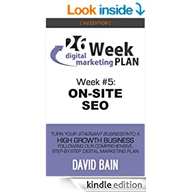 ON-SITE SEO: Week #5 of the 26-Week Digital Marketing Plan [Edition 3.0]