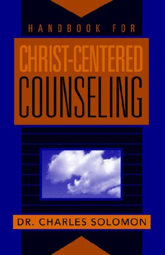 Handbook for Christ-Centered Counseling
