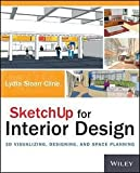 img - for Lydia Sloan Cline: Sketchup for Interior Design : 3D Visualizing, Designing, and Space Planning (Paperback); 2014 Edition book / textbook / text book