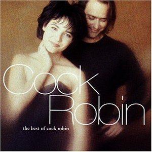 Cock Robin - Années 80 - Zortam Music