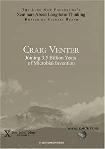 Craig Venter: Joining 3.5 Billion Years of Microbial Invention