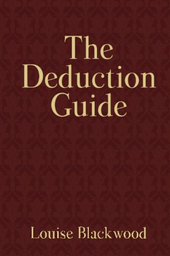 The Deduction Guide, by Louise Blackwood