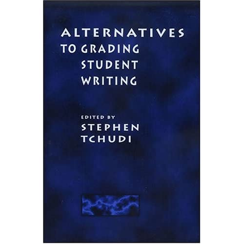 Alternatives to Grading Student Writing book cover