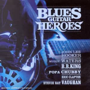 Blues Guitare Heroes