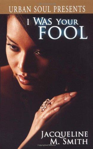 I Was Your Fool: 0 (Urban Soul Presents)