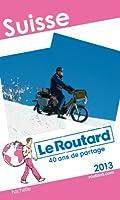 Le Routard Suisse 2013