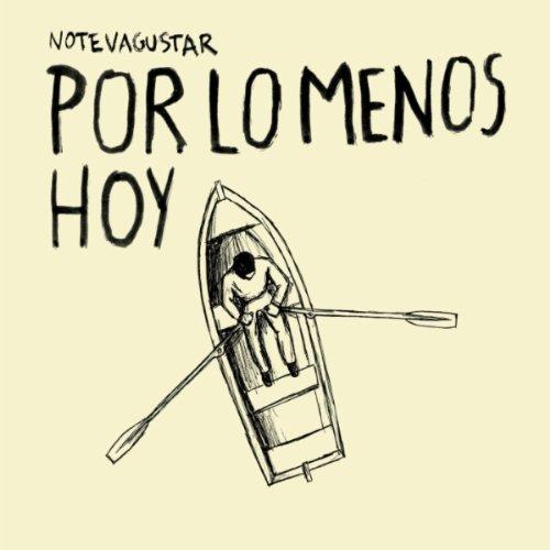 No Te Va Gustar - Por Lo Menos Hoy - Zortam Music