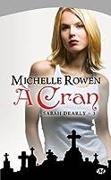 Sarah Dearly, Tome 3 : A cran