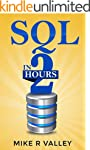 SQL In 2 Hours: Learn the Structured...