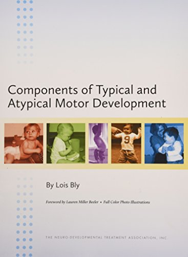 Components of Typical and Atypical Motor Development PDF