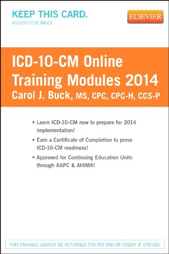 Icd-10-Cm Online Training Modules, 2014 Edition (Access Code), 1E
