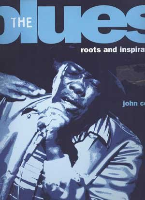 Image for The Blues: Roots and Inspiration